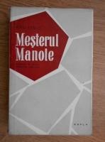 Anticariat: Mihai Beniuc - Mesterul Manole. Cronici si studii literare 1934-1957