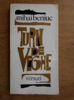 Mihai Beniuc - Turn de veghe. Poezii