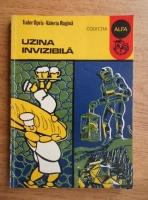 Anticariat: Tudor Opris - Uzina invizibila