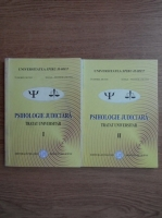 Tudorel Butoi, Ioana Butoi - Psihologie judiciara. Tratat universitar (2 volume)