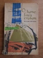 Anticariat: William Hoffman - O lume fara eroism