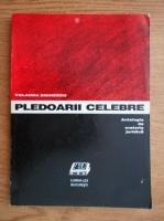 Yolanda Eminescu - Pledoarii celebre. Antologie de oratorie juridica