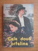 Adolphe D Ennery - Cele doua orfeline