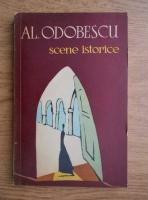 Alexandru Odobescu - Scene istorice