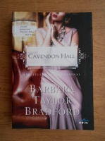 Barbara Taylor Bradford - Cavendon Hall
