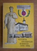 Constantin Botez - Istoria orasului Roman (1392-1992)