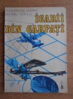 Constantin Ucrain - Icarii din Carpati