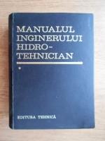 Dumitru Dumitrescu - Manualul inginerului hidro-tehnician (volumul 1)