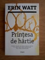 Anticariat: Erin Watt - Printesa de hartie