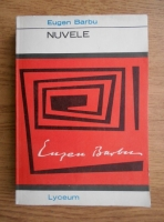 Eugen Barbu - Nuvele