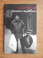 Eugen Cristea - Vanzatorul de zambete