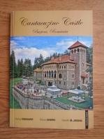 Anticariat: Florina Crenganis - Cantacuzino Castle. Busteni, Romania