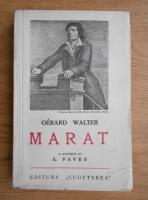 Anticariat: Gerard Walter - Marat (1938)