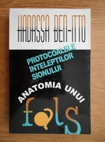 Anticariat: Hadassa Ben Itto - Protocoalele inteleptilor Sionului. Anatomia unui fals