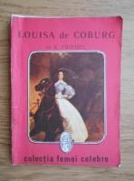 Anticariat: K. Friedel - Louisa de Coburg