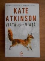 Kate Atkinson - Viata dupa viata