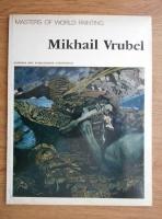 Masters of world painting. Mikhail Vrubel