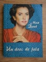 Max Band - Un drac de fata