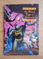 Anticariat: Neal Barrett Jr. - The black egg of Atlantis