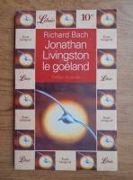 Richard Bach - Jonathan Livingston le goeland