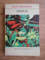 Anticariat: Sylvi Kekkonen - Amalia