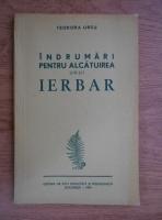 Anticariat: Teodora Ursu - Indrumari pentru alcatuirea unui ierbar