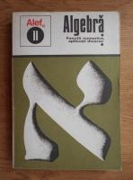 Anticariat: C. Gautier - Algebra. Functii numerice, aplicatii diverse (volumul 2)
