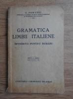 C. Perussi - Gramatica limbii italiene intocmita pentru romani (1941)