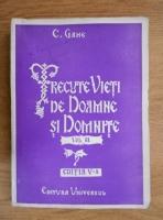 Constantin Gane - Trecute vieti de doamne si domnite (volumul 2, 1943)