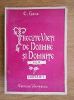 Anticariat: Constantin Gane - Trecute vieti de doamne si domnite (volumul 3, 1944)