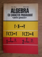 Anticariat: Dan Nica - Algebra cu caracter programat pentru gimnaziu