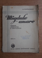 Anticariat: George Topirceanu - Migdale amare (1931)