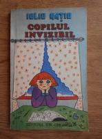 Anticariat: Iuliu Ratiu - Copilul invizibil