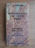 Anticariat: J. Hillairet - Connaissance du vieux Paris