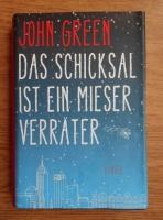 John Green - Das Schicksal ist ein mieser Verrater