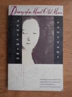 Junichiro Tanizaki - Diary of a Mad Old Man