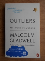 Malcolm Gladwell - Outliers. The story of succes