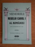 Memoriile Regelui Carol I al Romaniei (de un martor ocular, volumul 4)