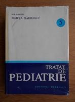 Anticariat: Mircea Maiorescu - Tratat de pediatrie (volumul 5)