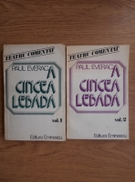 Anticariat: Paul Everac - A cincea lebada (2 volume)