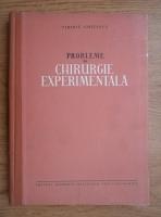 Anticariat: Tiberiu Ghitescu - Probleme de chirurgie experimentala