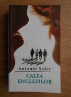 Antonio Soler - Calea englezilor