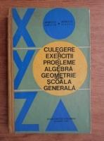 Anticariat: Aurelia Arimescu - Culegere de exercitii si probleme de algebra si geometrie pentru scoala generala