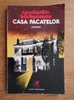 Anticariat: Constantin Barbuceanu - Casa pacatelor