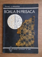 Anticariat: Constantin L. Hristea - Boala in prisaca