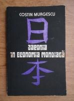 Anticariat: Costin Murgescu - Japonia in economia mondiala
