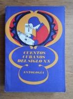 Cuentos cubanos del siglo XX. Antologia