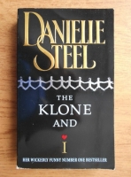 Anticariat: Danielle Steel - The klone and I