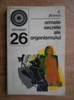 Anticariat: E.Bittman - Armele secrete ale organismului