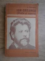 Anticariat: George Calinescu - Ion Creanga, viata si opera